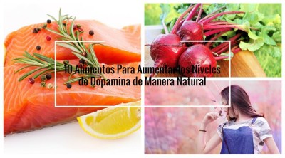 10-Alimentos-Para-Aumentar-los-Niveles-de-Dopamina-de-Manera-Natural.jpg